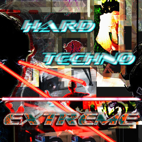 Hard Techno Extreme
