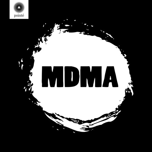 MDMA - The Unfinished EP [OUT 12/07/2012]