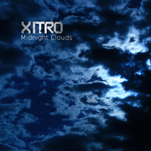 Xitro - Midnight Clouds
