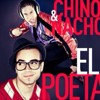 Chino y Nacho - El Poeta