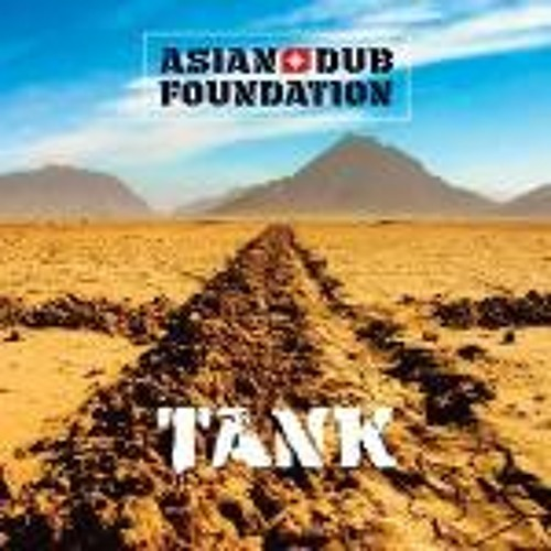 Asian Dub Foundation - Take Back The Power