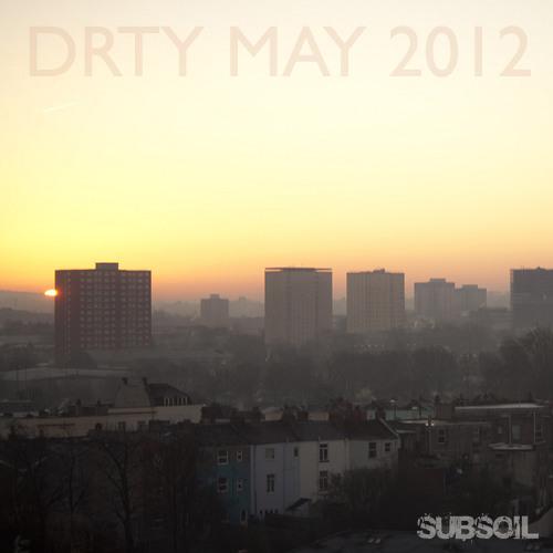 DRTY - May 2012