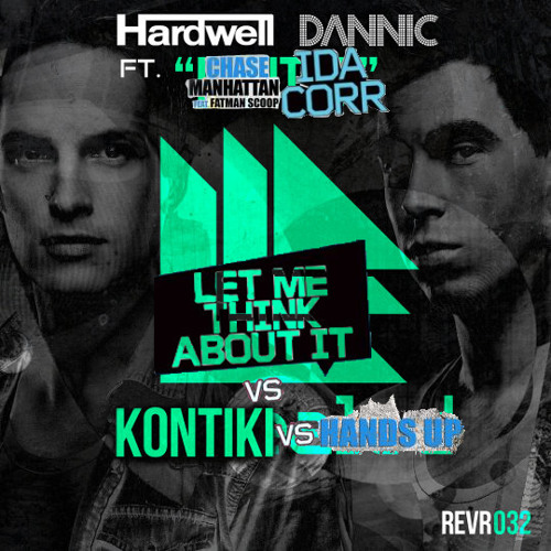 Let Me Kontiki About It and put your Hands Up(Flokens Mashup Edit)