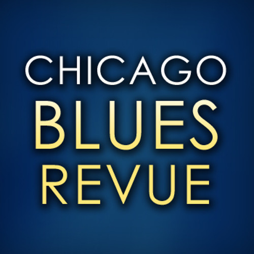 Sweet Home Chicago(Chicago Blues Revue)