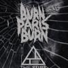 Burn Paris Burn 15 The Subs Mp3
