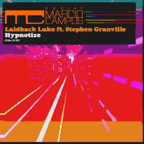 DJ Marcio Campos Feat Stephen Granville - Hypnotize (DJ Marcio Campos Bootleg Mix)