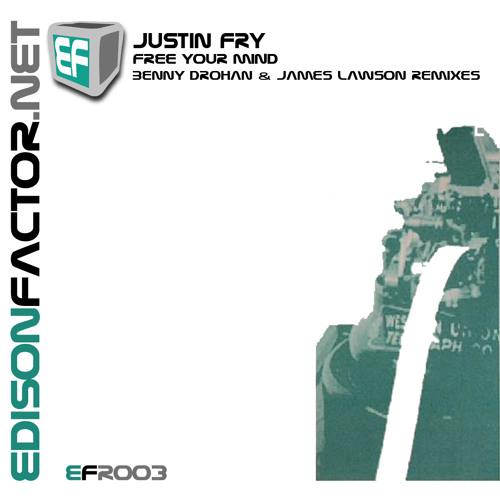 Justin Fry - Free Your Mind (Benny Drohan Remix)