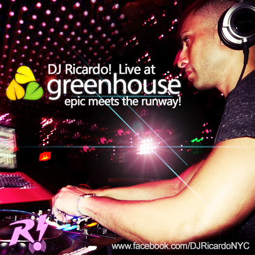 DJ Ricardo! Live at Greenhouse NYC: Epic meets the Runway (Big Room Progressive Electro & Tribal)
