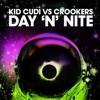 Day n'nite (The Crookers remix - Kid Cudi