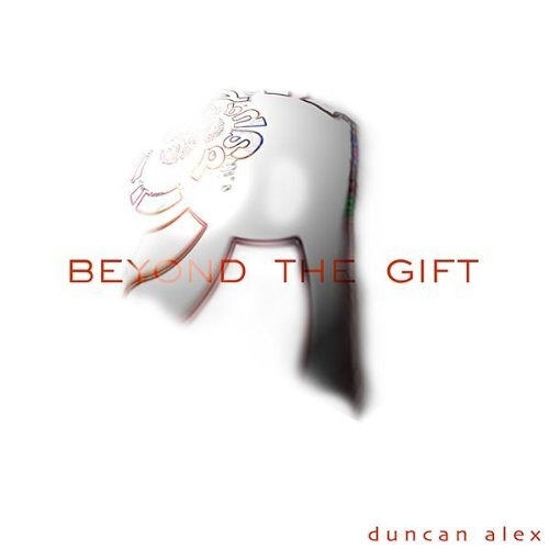 Beyond the Gift