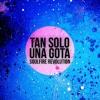 Soulfire Revolution - Te Doy Mi Corazon