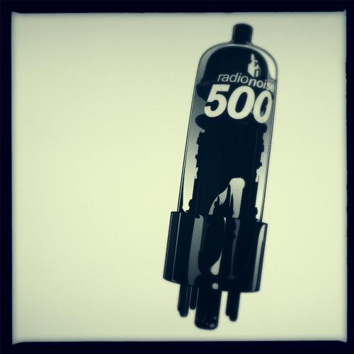 Radio Noise 500 @ Anderson Noise