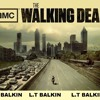 THE WALKING DEAD (L.T BALKIN)