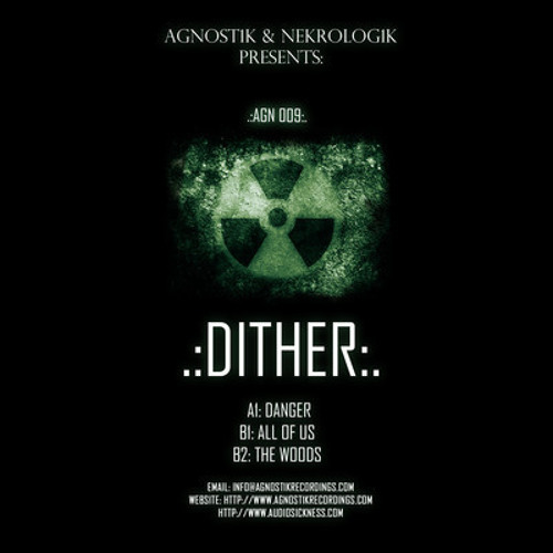 Dither - Danger (AGN009)