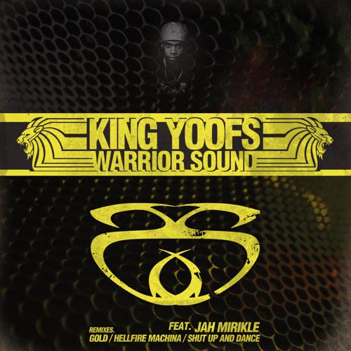 King Yoof 'Warrior Charge ft Jah Mirikle (King Yoof's Reggae Mix)