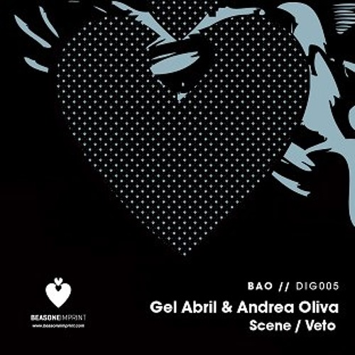 Gel Abril & Andrea Oliva - Scene (Tony Unreleased Bootleg)