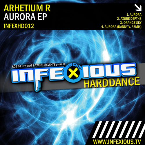 Aurora EP [Infexious Harddance INFEXHD012]