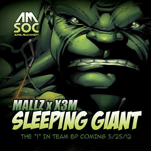 Mallz & X3M - Sleeping Giant