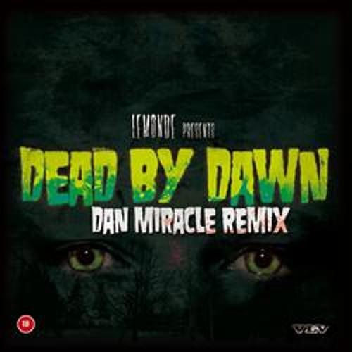 Lemonde - Dead By Dawn (Dan Miracle Remix)