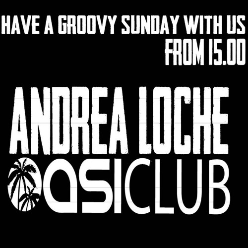 Andrea Loche @ Oasi Club Part. 1 Sunday 22 April 2012
