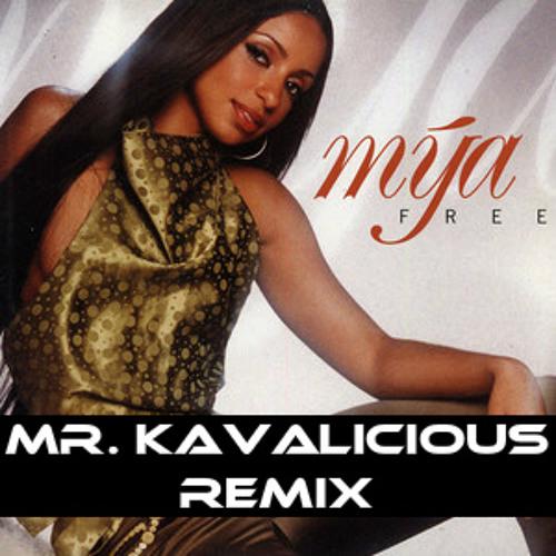 Mya - Free (Mr. Kavalicious Remix)