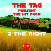 Download 01- The Tag - 2 The Night - (Original version) Mp3