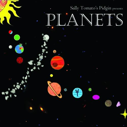 Sally Tomatos Pidgin - Pluto