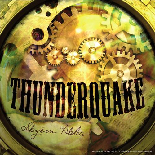 Skyern Aklea - 01 - Thunderquake (Enter the Time Machine)