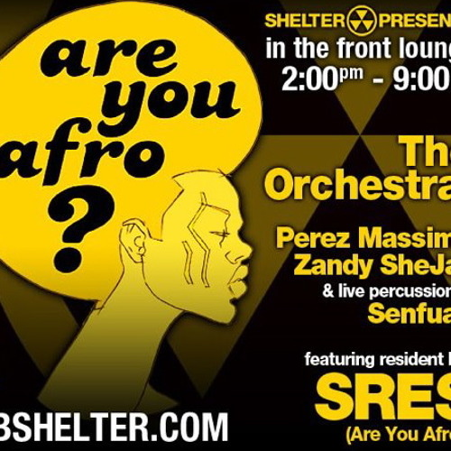 Live From The SHELTER, NYC: ARE YOU AFRO? Sunday April 22, 2012