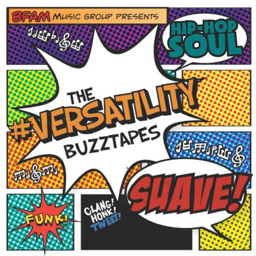 The #Versatility Buzztapes - Take It Off