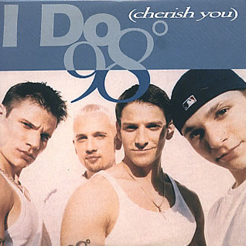 98º - I Do (Cherish You)