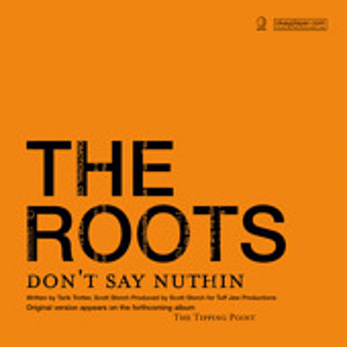 The Roots - Don't Say Nuthin' (OJB Remix)