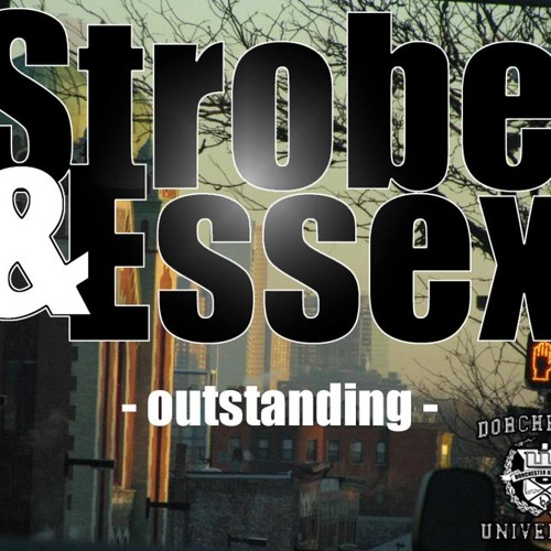 """Outstanding"" by Strobe & Essex prod. by VidDa 176"