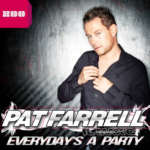 Pat Farrell feat Max`C - Everyday`s a Party - Club Mix [PREVIEW]