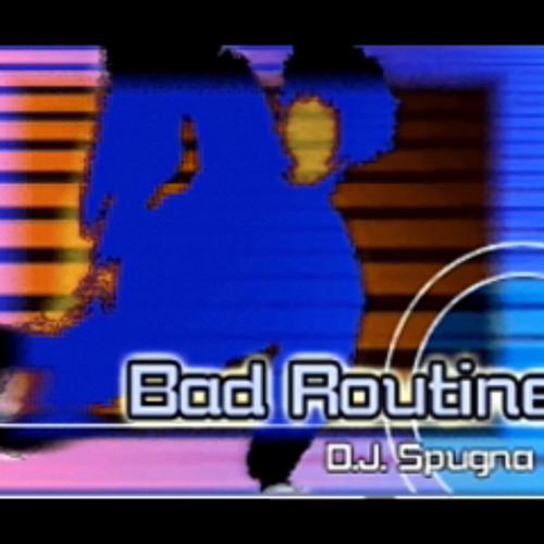 Bad Routine - D.J. Spugna