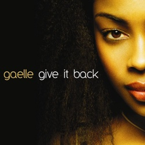Gaelle - Give It Back (Matt Lavars Re- Edit)