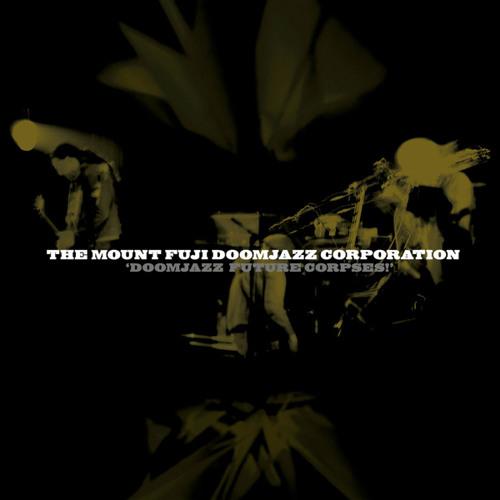 The Mount Fuji Doomjazz Corporation - Eight