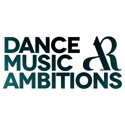 Dance Music Ambitions