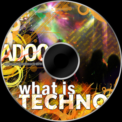 Adoo - What Is Techno (April 2012 promo)