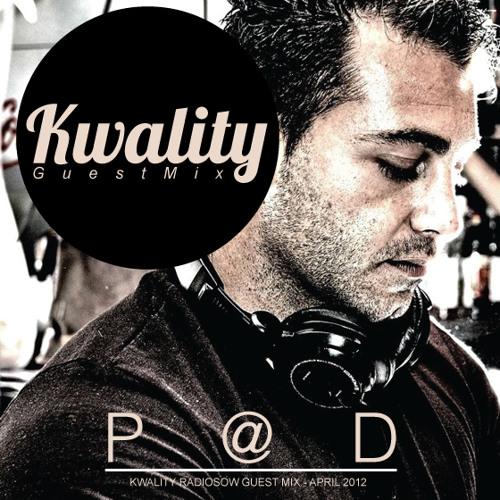 P@D - Guest Mix for Kwality Radio Show / Sun FM Nantes (France 93.0 fm) April 2012