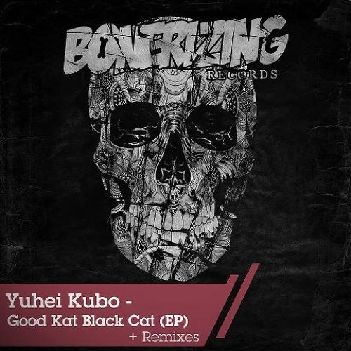 Yuhei Kubo - Good Kat Black Cat (Steve Velocity Remix) **Out Now On Beatport**