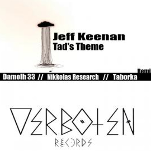 Jeff Keenan - Tad's Theme (Original Mix) <Out May 4th>