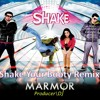 Shake ft. Yozi - Shake Your Booty (Marmor Remix)