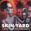 Skin Yard - Stuck In a Plan (from Skin Yard s/t) mp3