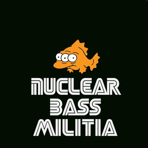 Nuclear Bass Militia  (StrangeFlow + Angryrancor) - The Dead Will Walk Here