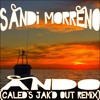 Sandi Morreno - Ando (Caleds Jak'd Out Remix). . . . . . ***FREE DOWNLOAD***