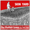 Skin Yard - Words on Bone LIVE (from The Perfect Lawn) mp3