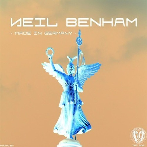 Neil Benham - Made In Germany (original mix) vö 26.04.2011 TBR