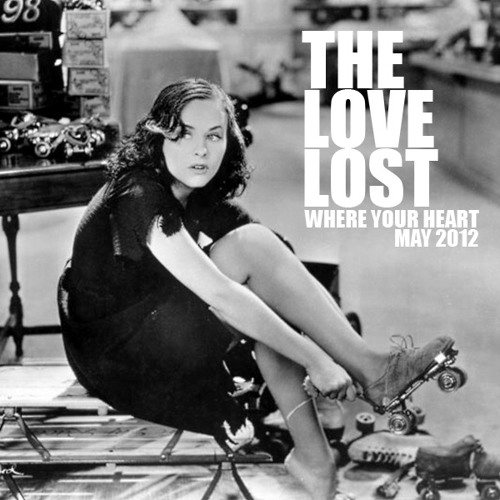 "The Love Lost Sunday Sessions - May 2012 ""Where Your Heart"""