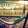 Download Freezy - By Your Side (Freestyle) Mp3
